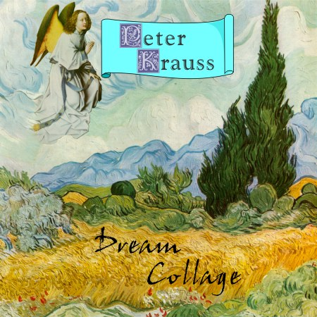 Cover of Peter Krauss' CD Dream Collage - a meditative journey